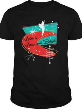 Christmas Fairy Make It Merry and Bright Pixie shirt