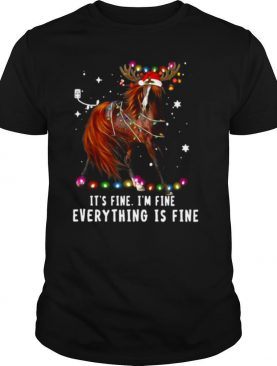 Horse Lover Christmas It's Fine I'm Fine Everything Is Fine Christmas shirt