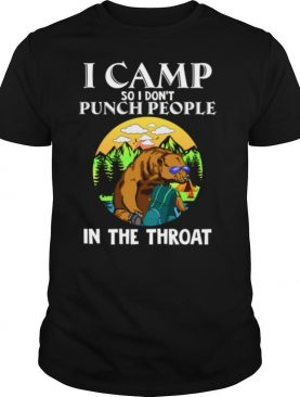 I Camp So I Dont Punch People In Throat Sloth Camper shirt