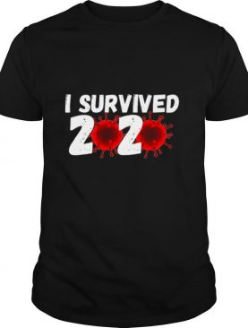 I Survived 2020 Coronavirus shirt