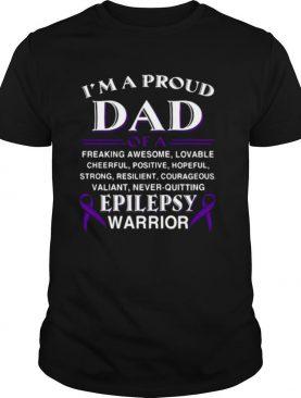 Im A Proud Of A Freaking Awesome Lovable Cheerful Positive Epilepsy Warrior hirt