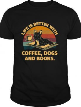 Life is better with Coffee Dogs and Books vintage tshirt
