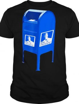 Mail In President 2020 shirt