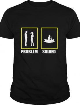 Problem Solved Great Canoeist Kayak Paddle shirt
