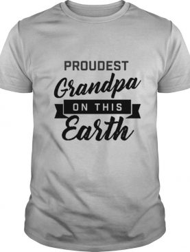Proudest Grandpa On This Earth shirt