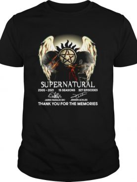 Supernatural 2005 2021 15 Seasons 327 Episodes Thank You For The Memories Signatures shirt