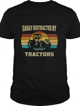 Vintage Tractor Lovers Easily Distracted by Tractors shirt