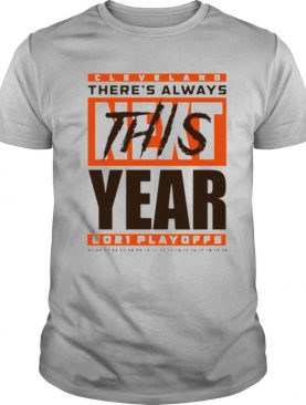 Cleveland Browns theres always this year 2021 playoff shirt