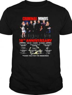 Criminal Minds 16th Anniversary 2005 2021 Thank You For The Memories Signatures shirt