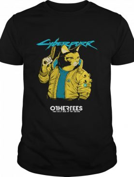 Cyberpurr Otherrees Your Daily Dose Of Pop Culture shirt