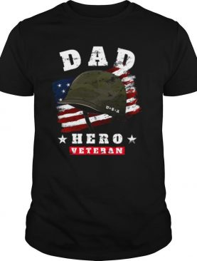 Dad Us Army Veteran Hero Father's Day American Flag shirt
