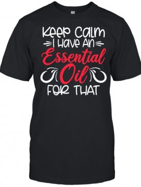 Essential Oils Aromatherapy Her shirt