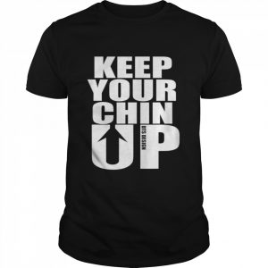 Keep Your Chin Up Positive Message  Classic Men's T-shirt