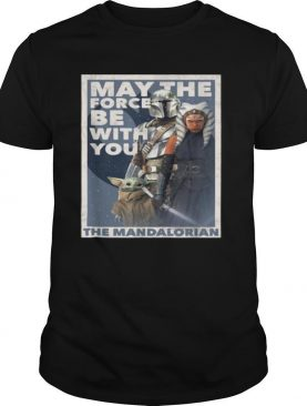 May The Force Be With You The Mandalorian Yoda shirt