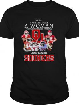 Never Underestimate A Woman Who Understands Football And Loves Sooners Football shirt