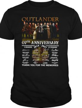 Outlander 07th Anniversary 2014 2021 05 Season 67 Episodes Thank You For The Memories Signatures shirt