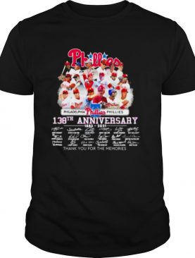 Philadelphia Phillies 138th anniversary thank you for the memories signatures shirt