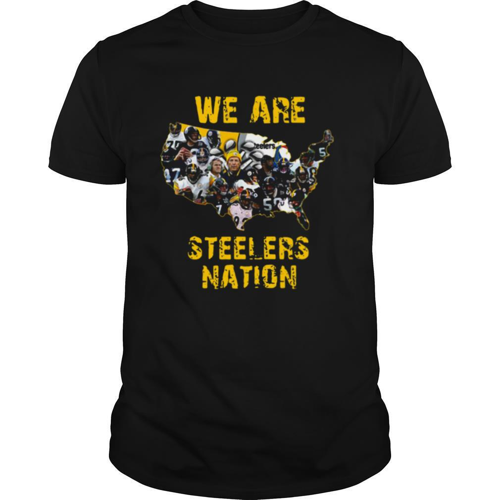 Pittsburgh Steelers We Are Steelers Nation shirt0