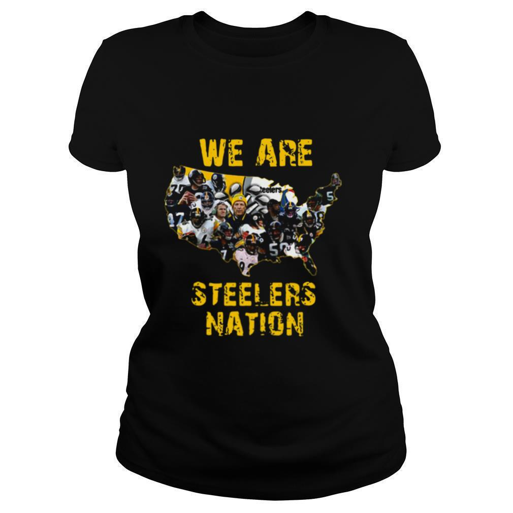 Pittsburgh Steelers We Are Steelers Nation shirt