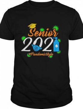Senior 2021 Pandemic Style shirt