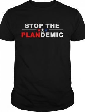 Stop the Plandemic shirt