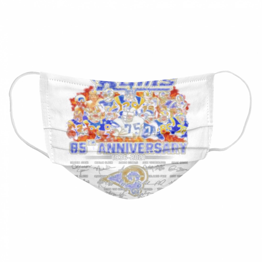The Los Angeles Rams 85th anniversary 1936 2021 thank you for the memories  Cloth Face Mask