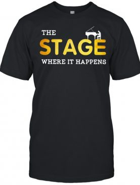 The stage Where It Happens Piano shirt