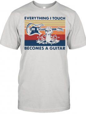 Vintage Retro Everything I Touch Becomes A Guitar shirt