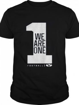 We Are One BYU Football Gift shirt