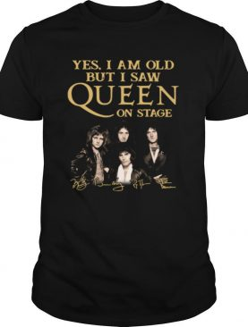 Yes I am old but I saw Queen on stage signatures shirt