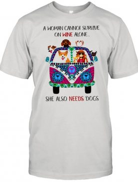 hippie girl a woman cannot survive one wine alone she also needs dogs shirt
