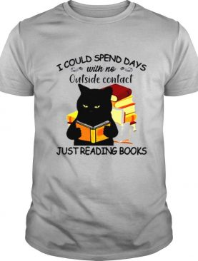 Black Cat reading book I could spend days just shirt