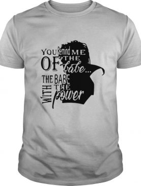David Bowie Labyrinth You Remind Me Of The Babe The Babe With The Power shirt