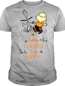 Funny Snoopy Charlie Brown And Woodstock Today I Choose To Be Happy shirt