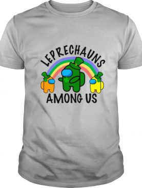 Leprechauns Among Us Imposter Rainbow St Patricks Day shirt