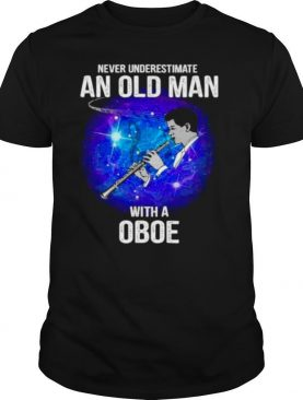 Never underestimate an old man with a Oboe shirt