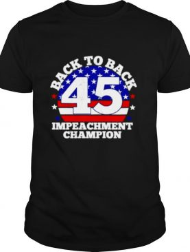 Vintage Back To Back Impeachment Champ American Flag shirt