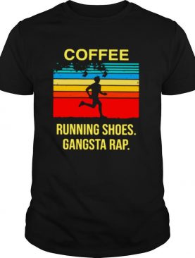 Coffee Running Shoes Gangsta Rap Vintage shirt
