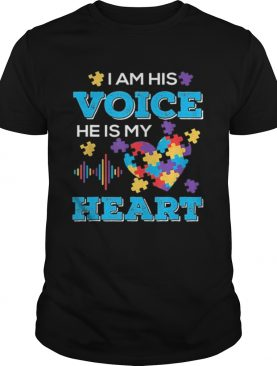 I Am His Voice He Is My Heart Autism 2021 shirt