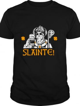 Slainte Drinking Beer St Patricks Day shirt