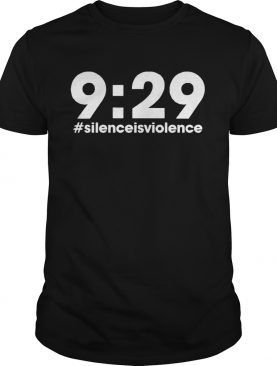 Nine Minutes 29 Seconds Social Justice Tribute Silenceisviolence shirt