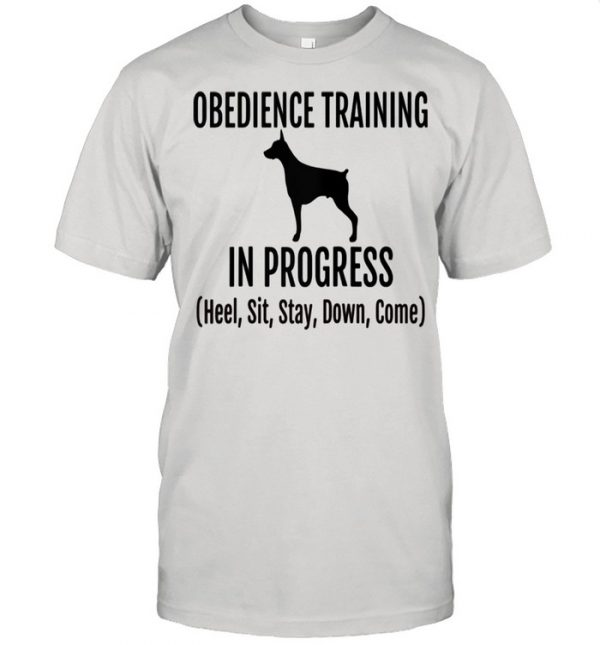 Obedience Training in Progress Heel Sit Stay Down Come Shirt Classic Men's T-shirt