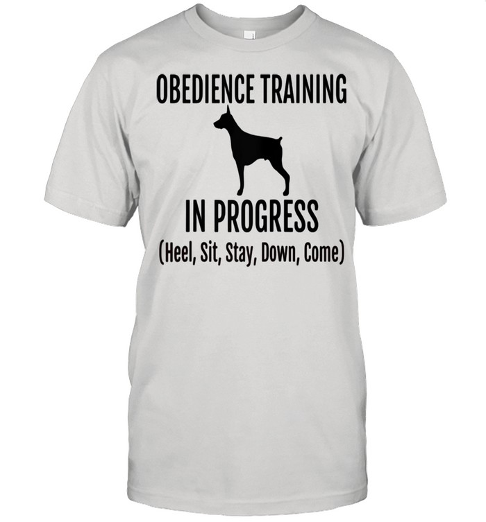 Obedience Training in Progress Heel Sit Stay Down Come Shirt Classic Mens T shirt