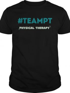 Physical Therapy Team PT Shirt