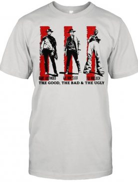 The Good The Bad And The Ugly Present Team Shirt